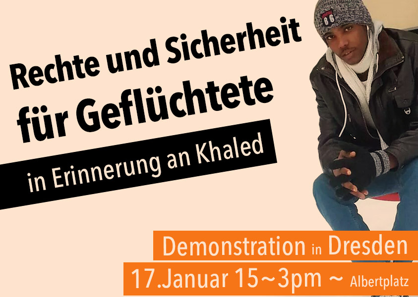 In Memory of Khaled Samstag 17. Januar, 15:00 Albertplatz